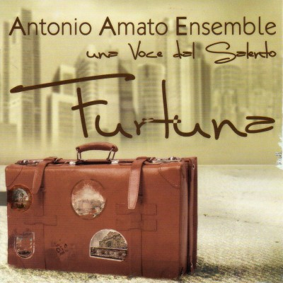 Album: Furtuna - Antonio Amato Ensemble