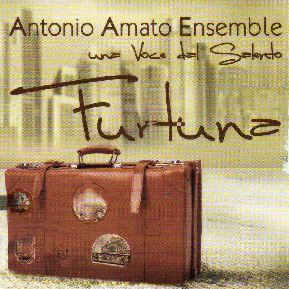 Album: Furtuna - Antonio Amato Ensemble