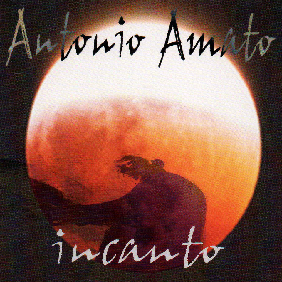 Album: Incanto - Antonio Amato Ensemble