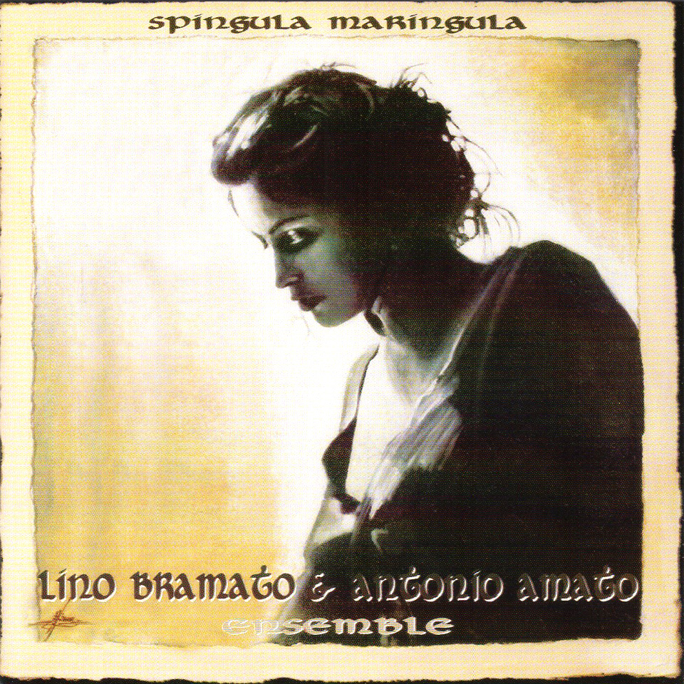 Album: Spingula Maringula - Antonio Amato Ensemble